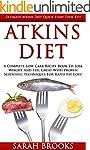 Atkins Diet: Ultimate Atkins Diet Qui...