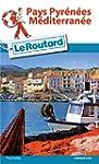 Guide du Routard Pays Pyr�n�es-M�dite...
