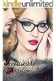Irr�sistible Passion (Irr�sistible de Kafryne t. 1)