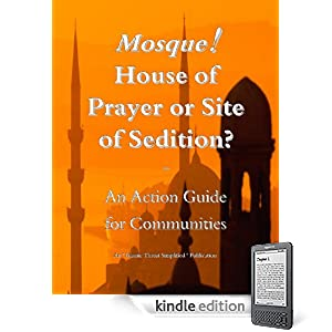 Mosque!  House of Prayer or Site of Sedtion?