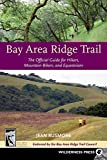 img - for Bay Area Ridge Trail: The Official Guide for Hikers, Mountain Bikers and Equestrians by Rusmore, Jean (2008) Paperback book / textbook / text book