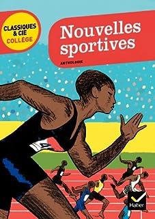 Nouvelles sportives : anthologie, Chouen-Ollier, Chloé (Ed.)