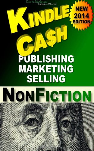 Kindle Cash Publishing Marketing Selling Nonfiction