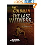 The Last Witness: Lou Mason Thrillers by Joel Goldman  (Aug 4, 2011)