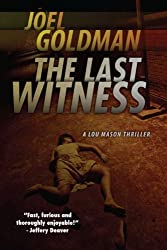 The Last Witness: Lou Mason Thrillers