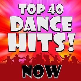 top 40 best dance music