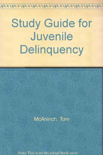 Study Guide for Juvenile Delinquency
