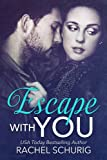 Escape With You