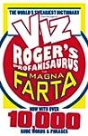 Rogers Profanisaurus: The Magna Farta