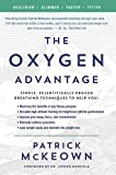 The Oxygen Advantage: Simple, Scientifically Proven Breathing Techniques to Help You Become Healthier, Slimmer, Faster, and Fitter