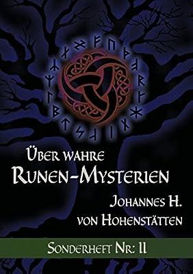 Über wahre Runen-Mysterien (Über wahre Runen-Mysterien Sonderheft Nr.)