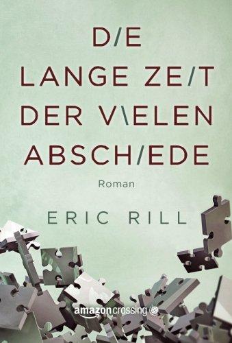 Die lange Zeit der vielen Abschiede (German Edition) PDF