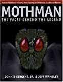 A Mothman: The Facts Behind the Legend