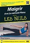 Maigrir Avec La M�thode Pilates Pour...