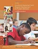 img - for By Robert E. O'Neill Functional Assessment and Program Development for Problem Behavior: A Practical Handbook (3rd Edition) book / textbook / text book