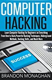 img - for Computer Hacking:: Learn computer hacking for beginners on everything from how to hack, powerful hacking techniques, underground methods, hacking skills, and much more. book / textbook / text book