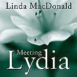 Meeting Lydia | Linda MacDonald
