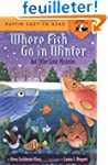 Where Fish Go in Winter and Other Gre...