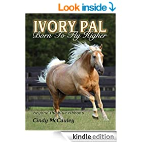 Ivory Pal: Born to Fly Higher ~ beyond the blue ribbons