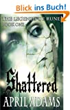 Shattered (The Legends of Rune Book 1) (English Edition)