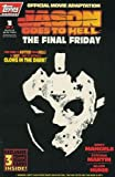 JASON GOES TO HELL THE FINAL FRIDAY # 1-3 complete story (JASON GOES TO HELL THE FINAL FRIDAY (1993 TOPPS))