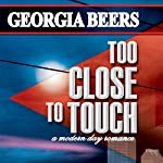 Too Close to Touch | Georgia Beers