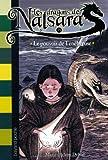 """Afficher """"Les Dragons de Nalsara n° 19 Le Pouvoir de Ténébreuse"""""""
