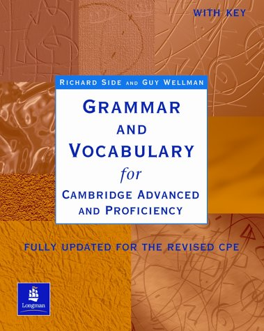 Grammar and vocabulary for Cambridge advanced and proficiency English certification