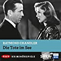 Die Tote im See Hörspiel von Raymond Chandler Gesprochen von: Hans Peter Hallwachs