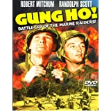 GUNG HO! (DVD) Action/War (1943) Run Time: 88 Minutes ~ Starring: Randolph Scott, Alan Curtis, Noah Beery Jr., J. Carrol Naish, Robert Mitchum ~ Directed by: Ray Enright. *SUPER SALE PRICES!*
