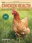 The Chicken Health Handbook, 2nd Edit...