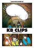 KANA-BOON MOVIE 02 / KB CLIPS  ~幼虫からサナギ編~ [DVD]