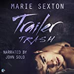 Trailer Trash | Marie Sexton