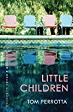 Tom Perrotta Little Children (Allison & Busby Classics)