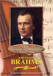 Famous Composers - Johannes Brahms