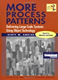 More Process Patterns: Delivering Large-Scale Systems Using Object Technology (SIGS: Managing Object Technology) (0521652626) by Ambler, Scott W.