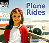 img - for Plane Rides (Let's Go) (Welcome Books Guided Reading Program Level H) book / textbook / text book