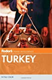 Fodor's Turkey (Full-color Travel Guide) (0307928438) by Fodor's