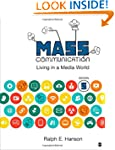 Mass Communication: Living in a Media...