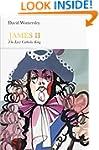 James II (Penguin Monarchs): The Last...