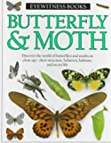 Butterfly & Moth (Eyewitness Books) (0394896181) by Whalley, Paul