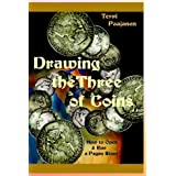 Drawing the Three of Coins: How to Open and Run a Pagan Store ~ Terri Paajanen