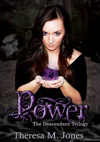 Power (The Descendant Trilogy) by Theresa Jones