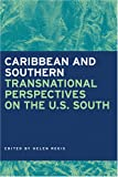 img - for Caribbean and Southern: Transnational Perspectives on the U.S. South (Southern Anthropological Society Proceedings) book / textbook / text book