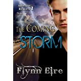 The Coming Storm (Shifting Reality 1) ~ Flynn Eire