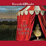 The Life She Was Given | Ellen Marie Wiseman