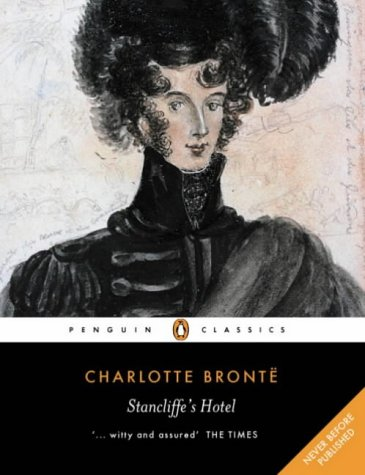 Stancliffe's Hotel (Penguin Classics), Bronte, Charlotte
