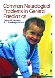 img - for Common Neurological Problems in General Paediatrics (Pediatrics) book / textbook / text book
