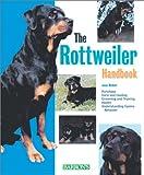 Rottweiler Handbook, The (Barron's Pet Handbooks)