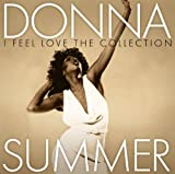 Donna Summer I Feel Love: The Collection